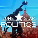 Lone Star Politics – May 3, 2020